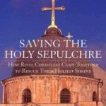 Review of Raymond Cohen, Saving the Holy Sepulchre