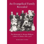 Review of Margaret Ford, ed., An Evangelical Family Revealed: The Bickersteth & Monier-Williams Letters & Diaries 1880-1918