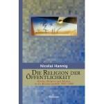 Review of Nicolai Hannig, Die Religion der Öffentlichkeit: Kirche, Religion und Medien in der Bundesrepublik 1945- 1980