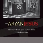 "Article Reprint: Björn Krondorfer, ""Review of Susannah Heschel, The Aryan Jesus: Christian Theologians and the Bible in Nazi Germany."""