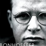 Review of Eric Metaxas, Bonhoeffer: Pastor, Martyr, Prophet, Spy: A Righteous Gentile vs. the Third Reich