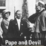 Review of Hubert Wolf, Pope and Devil: The Vatican's Archives and the Third Reich
