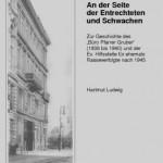 """Review of Hartmut Ludwig, An der Seite der Entrechteten und Schwachen: Zur Geschichte des """"Büro Pfarrer Grüber"""" (1938 bis 1940) und der Ev. Hilfsstelle für ehemals Rasseverfolgte nach 1945"""