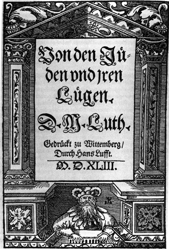 Frontispiece of Martin Luther's 1543 book: On the Jews and Their Lies. Source: Wikimedia Commons.