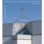 Review of Wilhelm Damberg, ed., Soziale Strukturen und Semantiken des Religiösen im Wandel