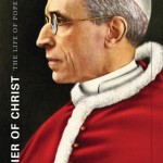 Review of Robert A. Ventresca, Soldier of Christ: The Life of Pope Pius XII