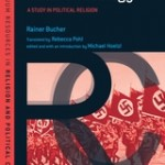 Review of Rainer Bucher, Hitler's Theology: A Study in Political Religion