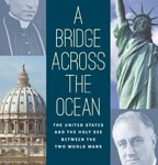 Review Article: The Vatican and the United States during the Interwar Era