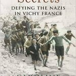 Review of Caroline Moorehead, Village of Secrets: Defying the Nazis in Vichy France