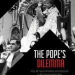 Review of Jacques Kornberg, The Pope's Dilemma: Pius XII Faces Atrocities and Genocide in the Second World War