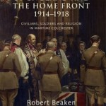 Review of Robert Beaken, The Church of England and the Home Front 1914-1918