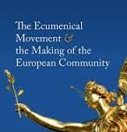 Review of Lucian N. Leustean, The Ecumenical Movement & the Making of the European Community