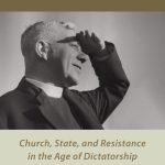 Review of Andrew Chandler, George Bell, Bishop of Chichester: Church, State, and Resistance in the Age of Dictatorship