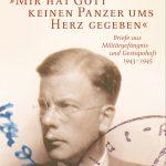 """Review of Hans von Dohnanyi, """"Mir hat Gott keinen Panzer ums Herz gegeben"""": Briefe aus Militärgefängnis und Gestapohaft 1943-1945"""