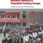 Review of John Carter Wood, ed., Christianity and National Identity in Twentieth-Century Europe. Conflict, Community, and the Social Order
