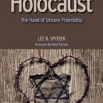 Review of Lee B. Spitzer, Baptists, Jews, and the Holocaust: The Hand of Sincere Friendship