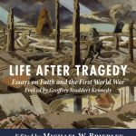 Review of Michael W. Brierley and Georgina A. Byrne, Life after Tragedy: Essays on Faith and the First World War evoked by Geoffrey Studdert Kennedy
