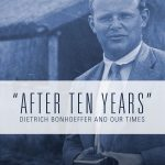 "Review of Victoria J. Barnett, ed., ""After Ten Years"": Dietrich Bonhoeffer and Our Times"