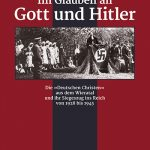 """Review of Joachim Krause, Im Glauben an Gott und Hitler. Die """"Deutschen Christen"""" aus dem Wieratal und ihr Siegeszug ins Reich von 1928 bis 1945"""