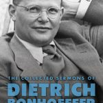 Review of Victoria J. Barnett, ed., The Collected Sermons of Dietrich Bonhoeffer, Volume 2