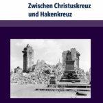 Review of Konstantin Hermann, Gerhard Lindemann (Hg.), Zwischen Christuskreuz und Hakenkreuz. Biografien von Theologen der Evangelisch-lutherischen Landeskirche Sachsens im Nationalsozialismus