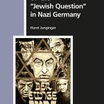 "Review of Horst Junginger, The Scientification of the ""Jewish Question"" in Nazi Germany"