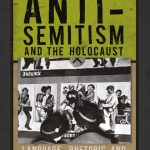 Review of Beth A. Griech-Polelle, Anti-Semitism and the Holocaust: Language, Rhetoric and the Traditions of Hatred