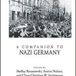 "Book Note: Manfred Gailus, ""Religion,"" in A Companion to Nazi Germany"