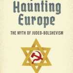 Review of Paul Hanebrink, A Specter Haunting Europe: The Myth of Judeo-Bolshevism