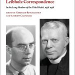 Review of Gerhard Ringshausen and Andrew Chandler, eds., The George Bell-Gerhard Leibholz Correspondence: In the Long Shadow of the Third Reich, 1938-1958