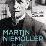 Review of Benjamin Ziemann, Martin Niemöller. Ein Leben in Opposition