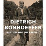 Review of Wolfgang Huber, Dietrich Bonhoeffer: Auf dem Weg zur Freiheit