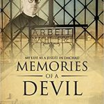 Review of Father Chester Fabisiak, S.J., Memories of a Devil: My Life as a Jesuit in Dachau