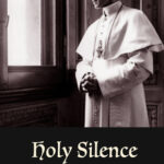 Review of Holy Silence (directed and produced by Steven Pressman, 2020)